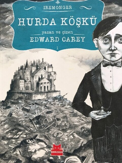 Hurda Köşkü, Edward Carey