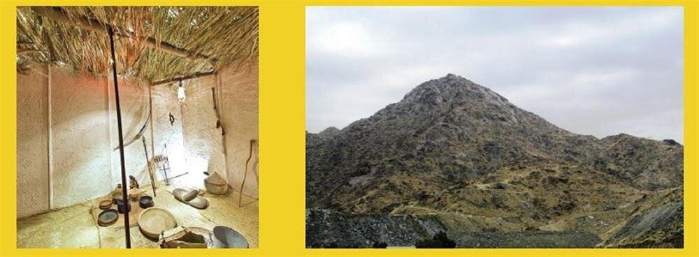 Cidde'deki replika evdeki temsili mutfak eşyalarının bulunduğu köşe(solda)._Kureyşlilerin kendisini öldürme planlarından haberdar olan Hz. Muhammed'in (sas) Hz. Ebubekir (ra) ile birlikte konakladığı mağaranın bulunduğu Sevr Dağı(sağda).