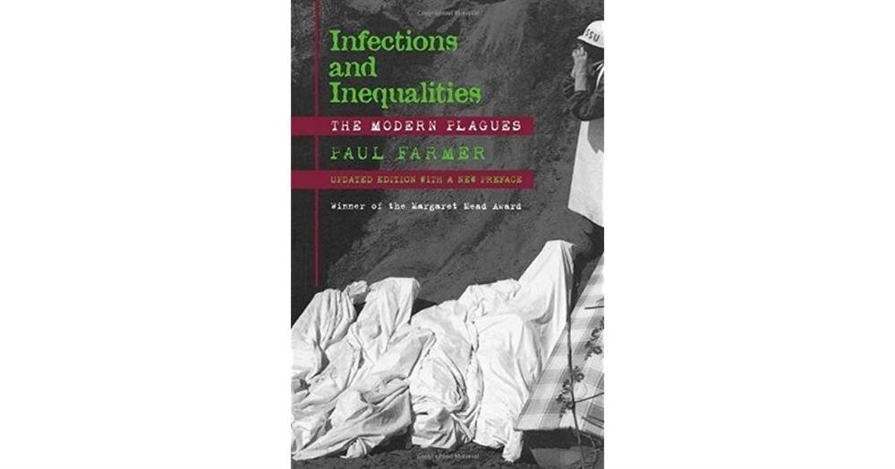 Infections and Inequalities: The Modern Plagues, by Paul Farmer
