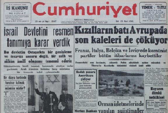 Savaşın son bulmasının ardından Türkiye Cumhuriyeti'nin İsrail'i tanıma kararını duyuran 29 Mart 1948 tarihli Cumhuriyet Gazetesi.