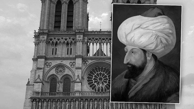 Fatih'in hayali: Notre Dame Katedrali