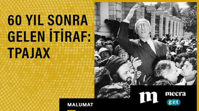 60 yıl sonra gelen itiraf: TPAJAX