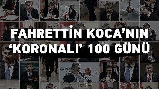 Sağlık Bakanı Fahrettin Koca'nın 'koronalı' 100 günü