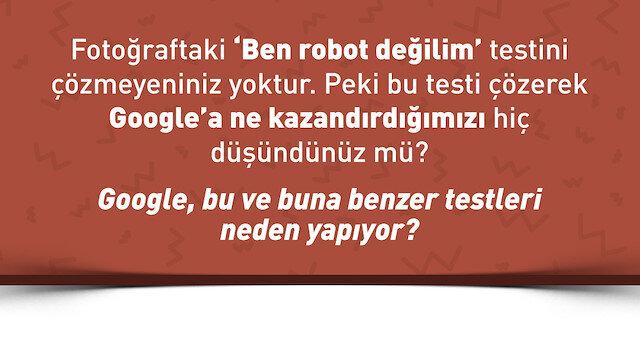 🤖'Ben robot değilim' testini kimin için çözüyoruz?