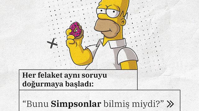 Simpsonlar olayları nasıl önceden bilmiş oluyor?