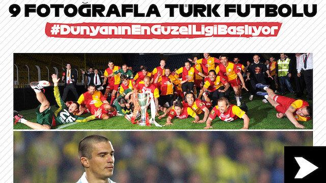 9 fotoğrafla Türk futbolu