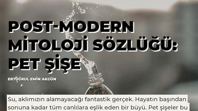 Post-modern mitoloji sözlüğü: Pet şişe