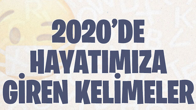 2020 yılında hayatımıza giren kelimeler 📓